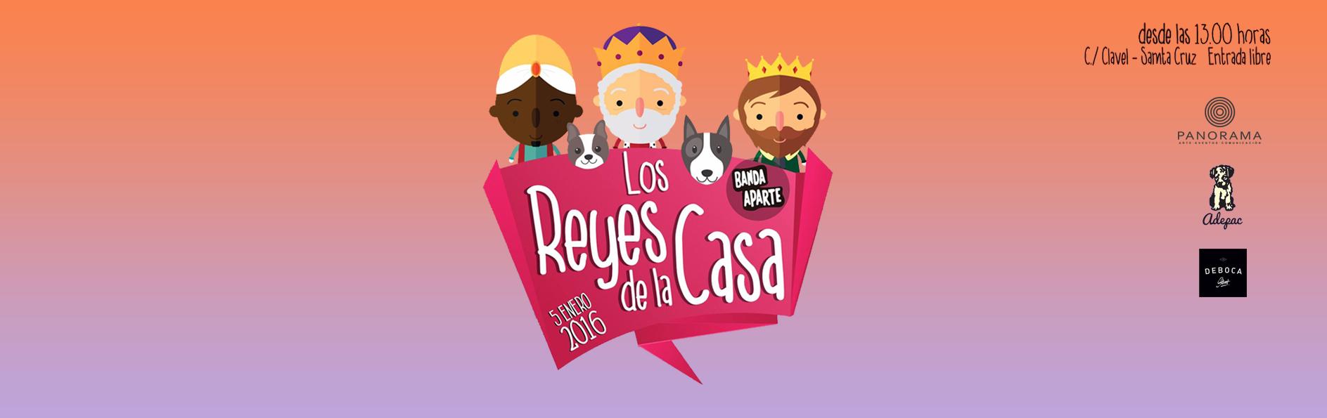 Los Reyes de La Casa | Día De Reyes