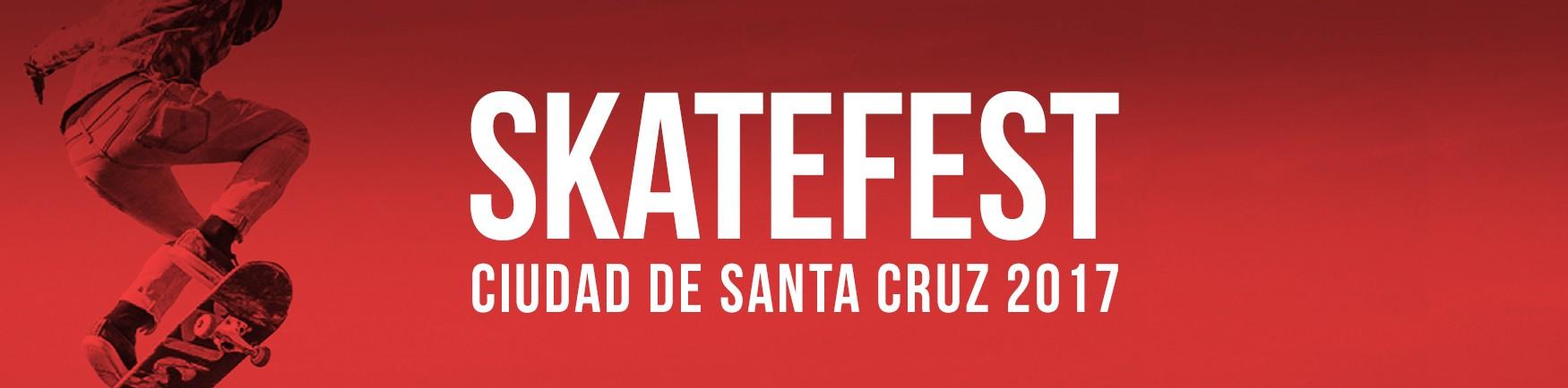 SKATEFEST CIUDAD DE SANTA CRUZ 2017